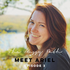 Meet Ariel Arnson, a Rapid Transformational Therapist and co-host of The Messy Path! Whitney interviews Ariel about her spiritual development journey and beliefs and reviews a few major moments along her Messy Path. From walking the Holy Land to crying on the kitchen floor, spirit guides and soul places, Ariel has continued to lean into her inner guidance to navigate through her journey!