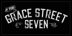 Jay Brown's Grace Street Seven