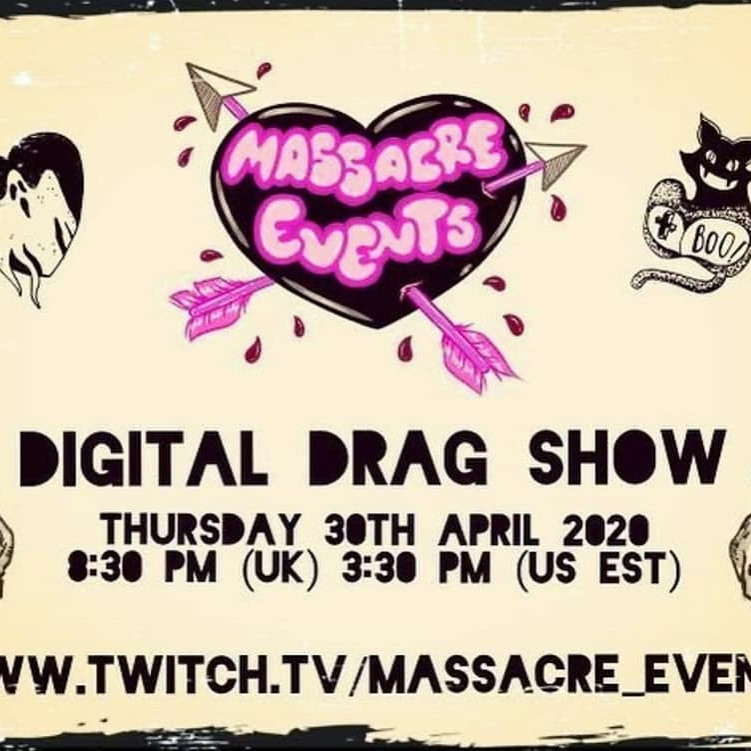 Massacre Events Digital Drag Show