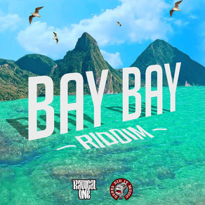 Bay Bay Riddim - Various Artist