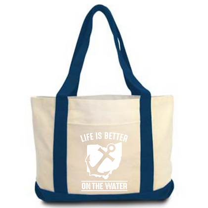 Life Is Better On The Water Board Canvas Totes