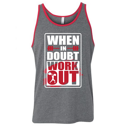 When in Doubt Work it Out Unisex Tank Top
