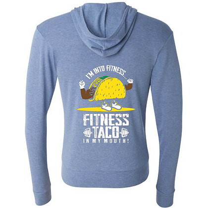 Fitness Taco In My Mouth Full Zip/ Customizable