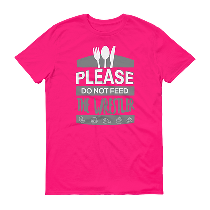 Do Not Feed T-Shirts