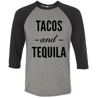Tacos and Tequila Baseball Tee