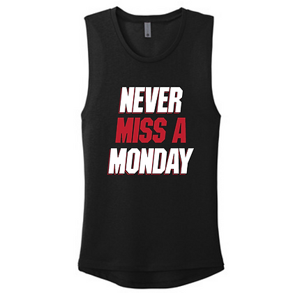 Never Miss A Monday Ladies Muscle Tank