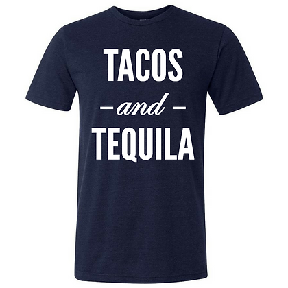 Tacos and Tequila Triblend T-shirt/Customizable
