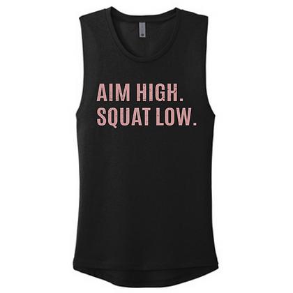 Aim High. Squat Low. Ladies Muscle Tank