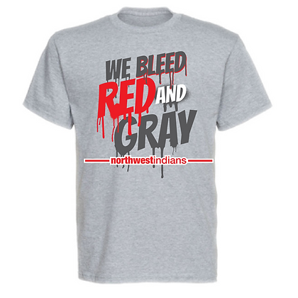 Northwest Indians We Bleed Red and Gray Unisex T-Shirt