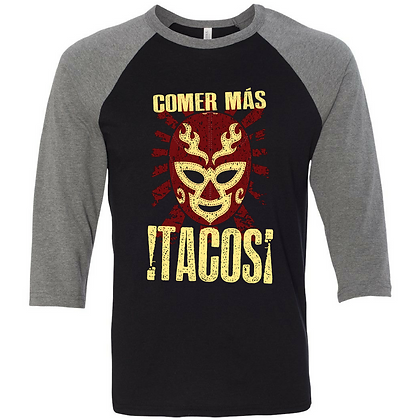 Comer Mas Tacos Baseball Tee - Customizable