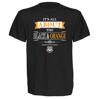 Green Bulldogs It's All About the Black and Orange (White and Orange) Unisex Tee