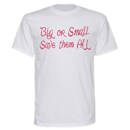 Big of Small Save them All Breast Cancer Awareness Unisex T-Shirt