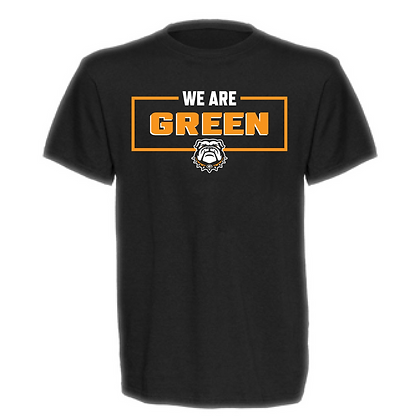 We Are Green Bulldogs Unisex T-Shirt