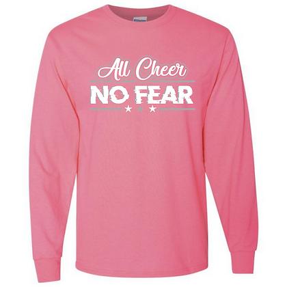 All Cheer No Fear Unisex Long Sleeve T-Shirt