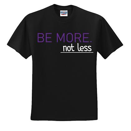 Be More Unisex Cotton blend T-shirt