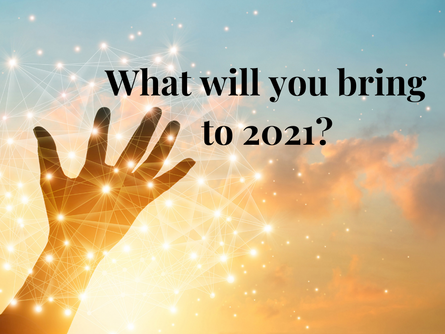 What will you carry into 2021?