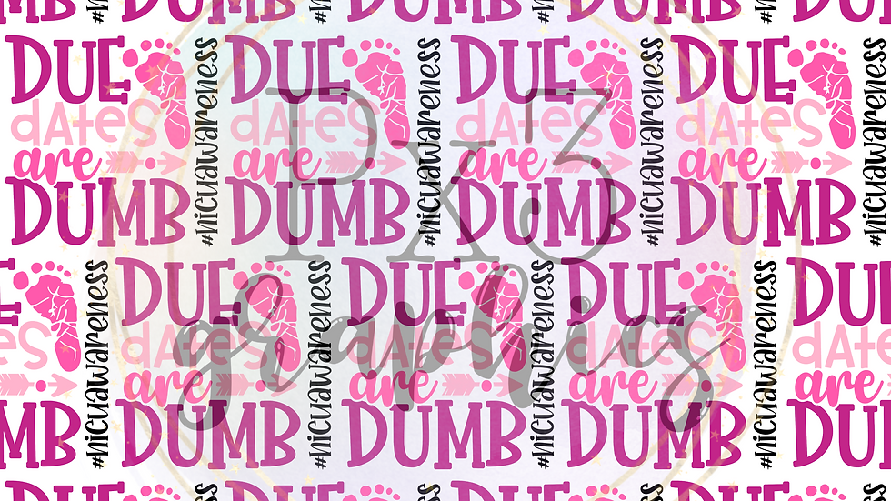 Due dates are dumb - pink