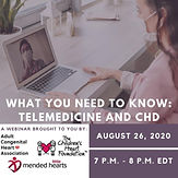 What You Need to Know: Telemedicine and CHD