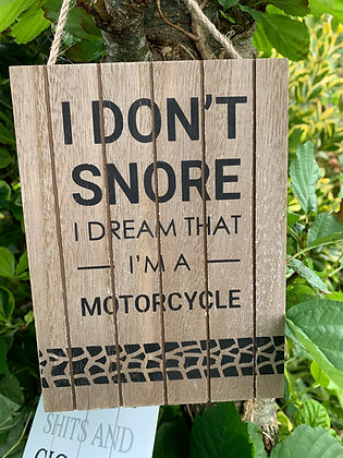 I Dont Snore Sign...