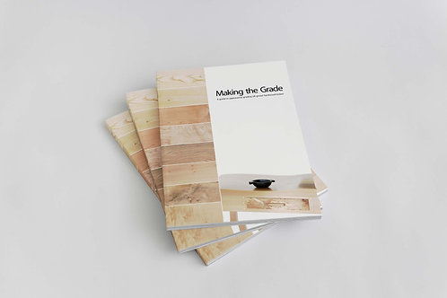 Making the Grade -  a guide to appearance grading UK grown hardwood timber