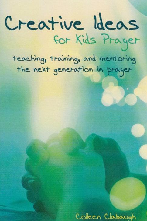 Creative Ideas for Kids Prayer