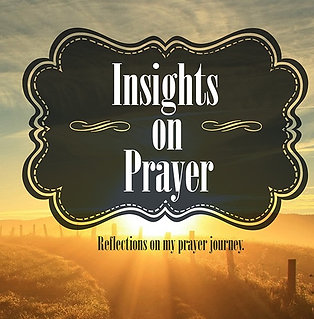 INSIGHTS ON PRAYER