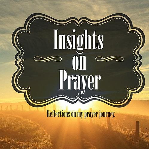 INSIGHTS ON PRAYER