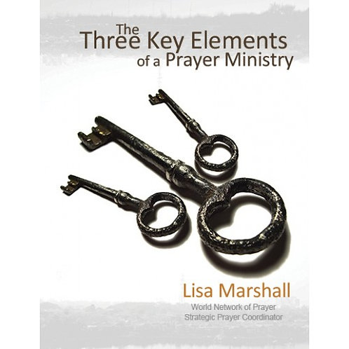 3 Key Elements of a Prayer Ministry