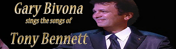 South Florida Live Music Tributes, Gary Bivona Sings the Songs of Tony Bennett