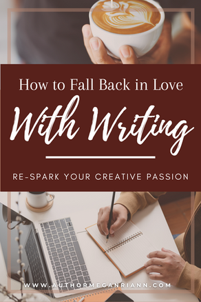 How to Fall Back In Love With Writing
