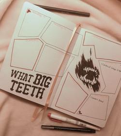 Feb Spread - What Big Teeth