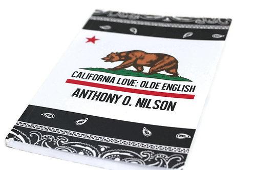 California Love: Olde English