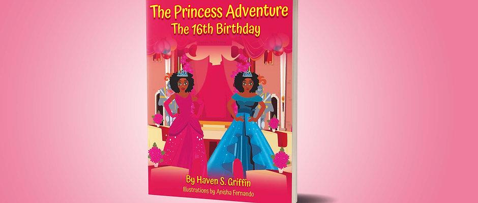 PRINCESS ADVENTURE The 16th Birthday