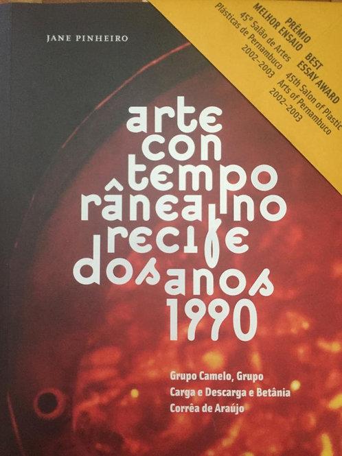 Arte contemporânea no Recife dos anos 1990