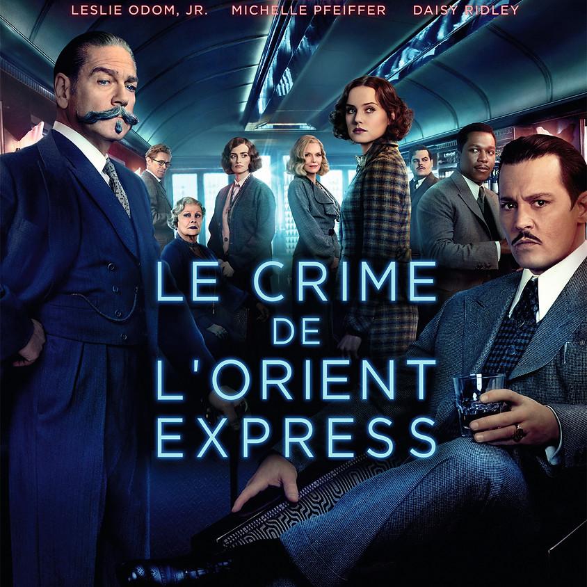 18/03 - 16H30 - LE CRIME DE L'ORIENT EXPRESS
