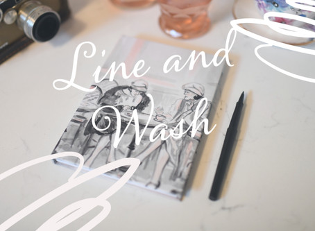 April is Line & Wash!