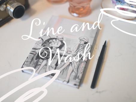 April is Line & Wash!