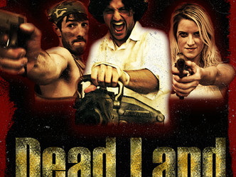 """""""Dead Land"""" Submitted to NYTVF"""