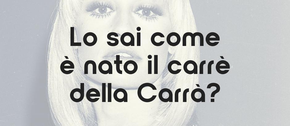 Lo sai come è nato il carrè della Carrà?