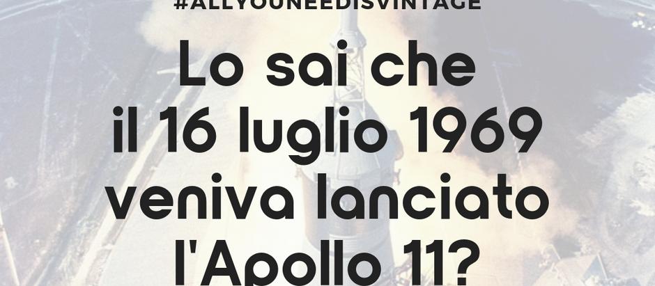 Lo sai che il 16 luglio veniva lanciato l'Apollo 11?