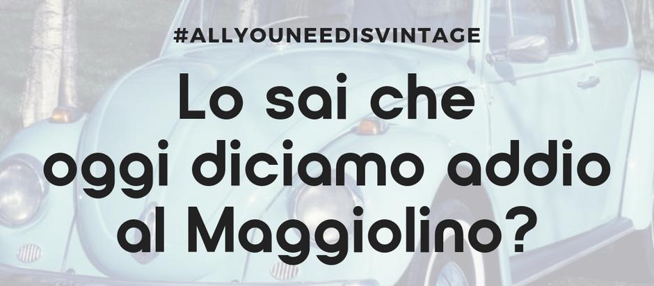 Lo sai che oggi diciamo addio al Maggiolino?