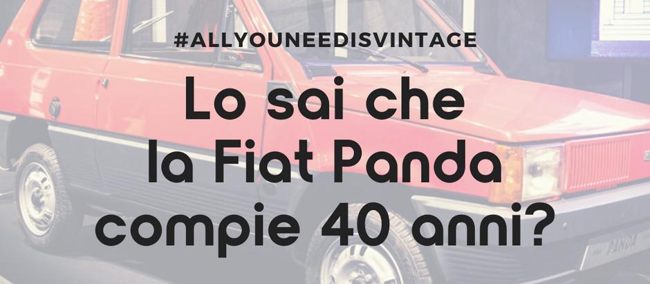 Lo sai che la Fiat Panda compie 40 anni?