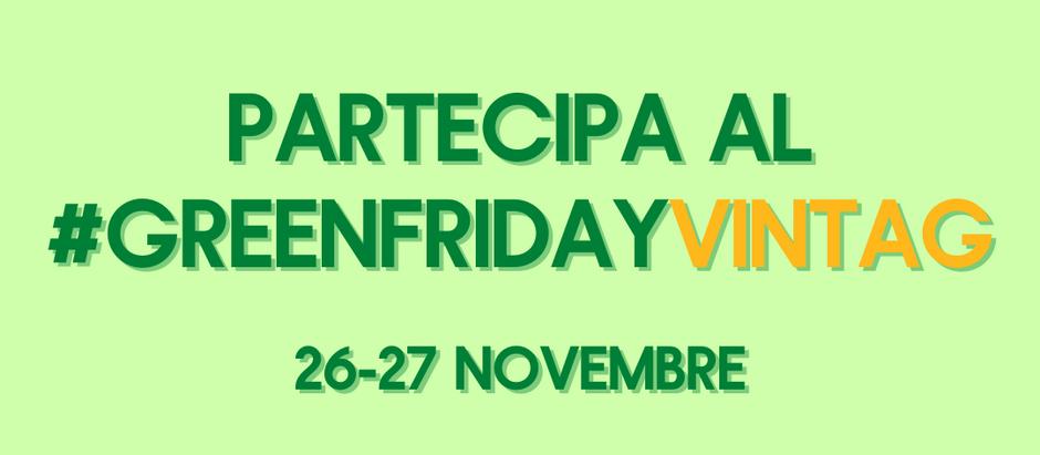 Il Green Friday di Vintag per promuovere l'economia circolare