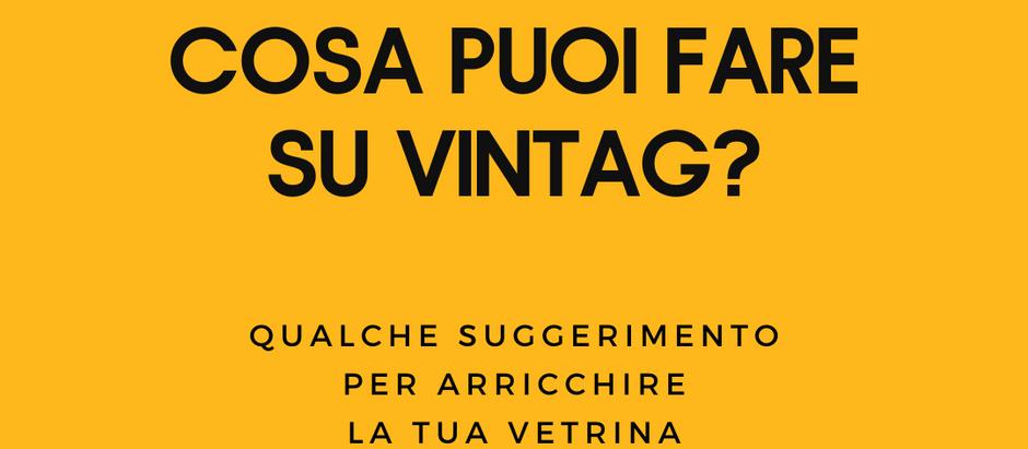 Consigli per aumentare le vendite su Vintag