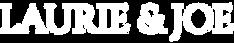 Laurie&Joe-Logo-WHITE.png