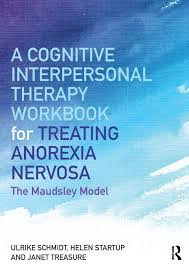 Book Review. A Cognitive Interpersonal Workbook for Treating Anorexia Nervosa