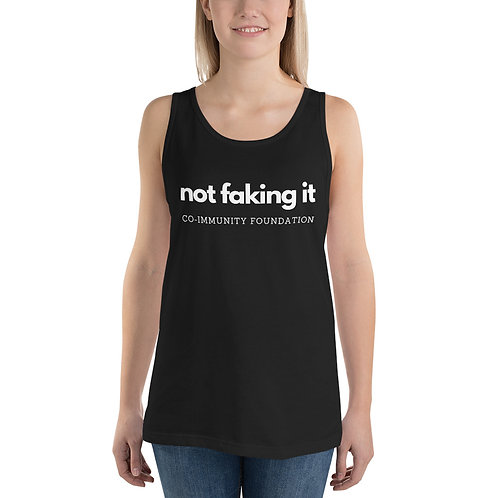 Not Faking It Unisex Tank Top