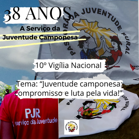 PASTORAL DA JUVENTUDE RURAL 38 Anos a Serviço da Juventude Camponesa