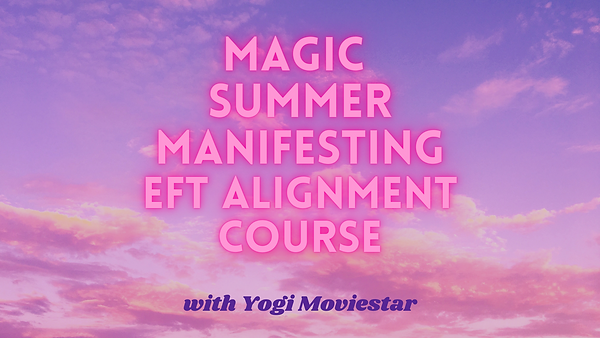 Magic Summer Manifesting EFT Alignment challenge.png