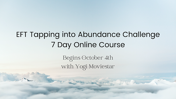 EFT Tapping into Abundance Challenge Oct 2020.png